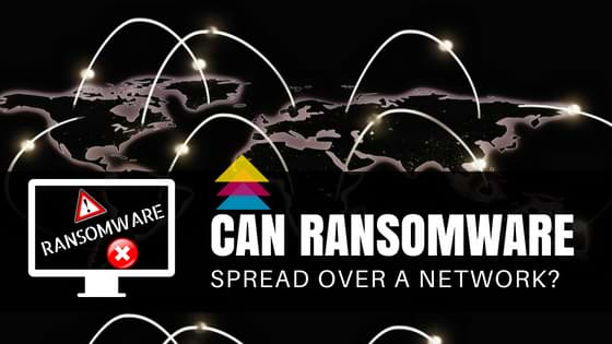 Can-Ransomware-spread-over-a-network