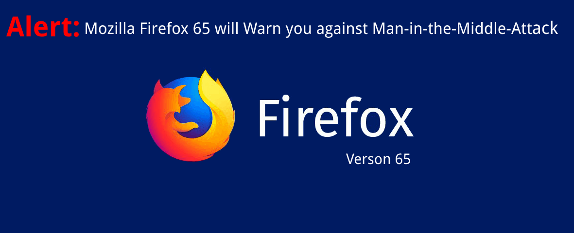 firefox-will-soon-warn-you-against-man-in-the-middle